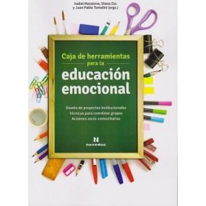 CAJA DE HERRAMIENTAS PARA LA EDUCACIÓN EMOCIONAL Acciones socio-comunitarias de Diana Zac, Isabel Mansione y Juan Pablo Temelini
