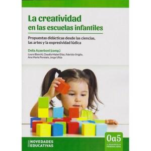LA CREATIVIDAD en las escuelas infantiles de Delia Azzerboni