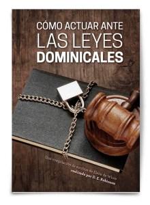 Como actuar ante las leyes dominicales