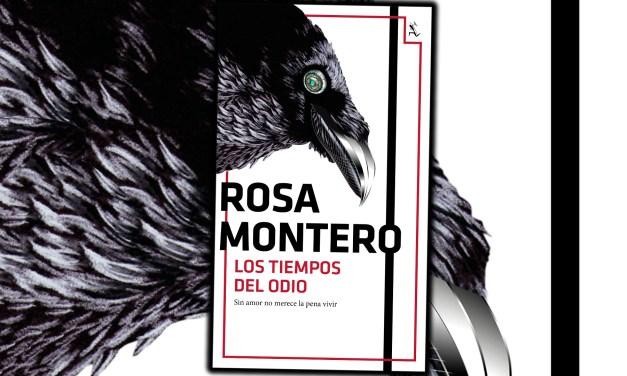 El amor en tiempos del poshumanismo. «Los tiempos del odio», de Rosa Montero