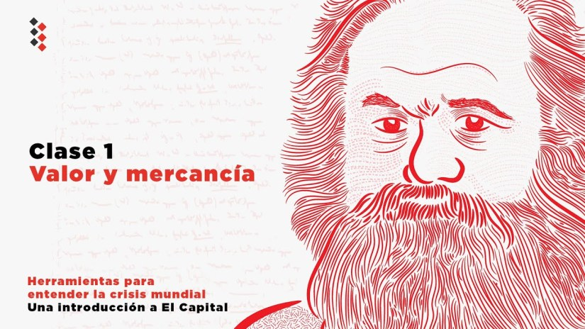Clase1 Introducción a El Capital de Karl Marx