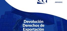 ALNA ABOGADOS presenta su nuevo servicio:  Devolución Derechos de Exportación.