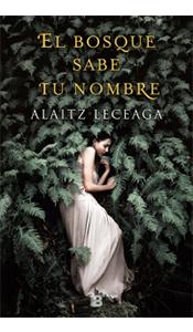 revistas literarias españolas. el bosque sabe tu nombre reseña opinion