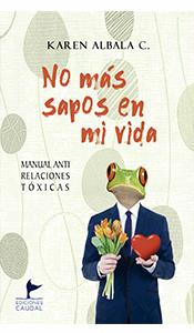 revistas literarias españolas. no mas sapos en mi vida. gente toxica