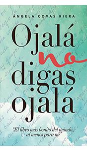 revistas literarias españolas. ojala no digas nada