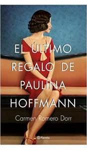foto portada del libro el ultimo regalo de paulina hoffmann en revista literaria galeradas
