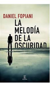 foto portada del libro la melodia de la oscuridad