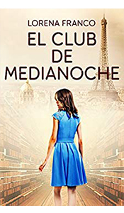foto portada del libro el club de medianoche de lorena franco en revista literaria galeradas