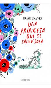 foto portada libro erase una vez una princesa que se salvo toda en revista literaria galeradas