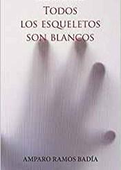 foto portada libro todos los esqueletos son blancos en revista literaria galeradas