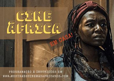 Cine África Em Casa. Crédito: arte web.