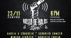 Basta de Balas Live!