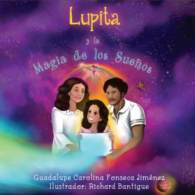 Lupita y la Magia de los Sueños