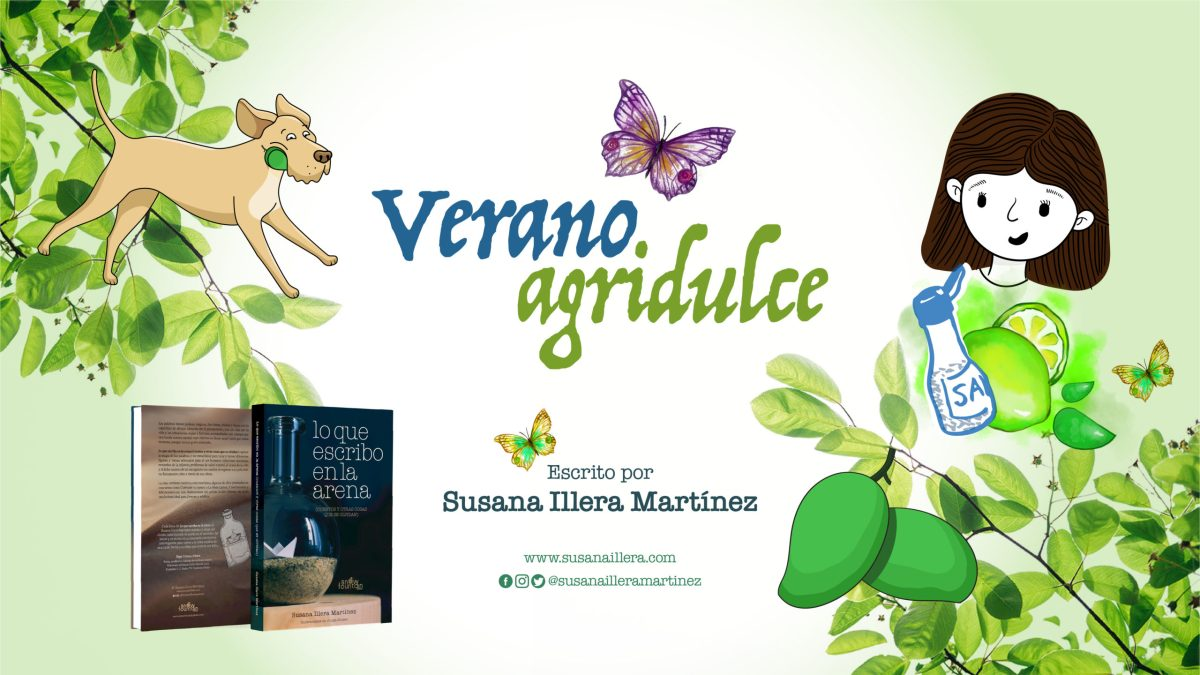 Verano Agridulce por Susana Illera Martinez