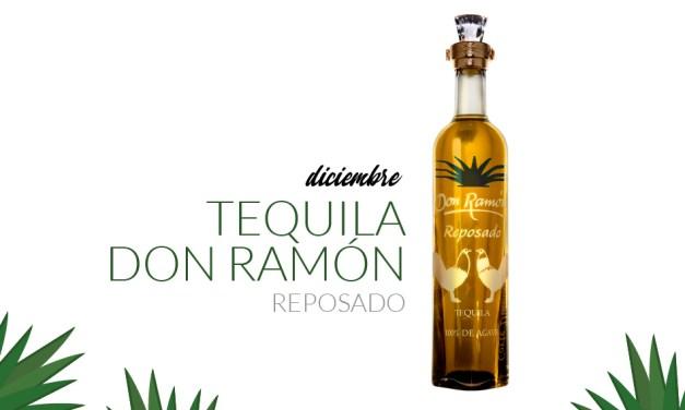Diciembre: Tequila Don Ramón
