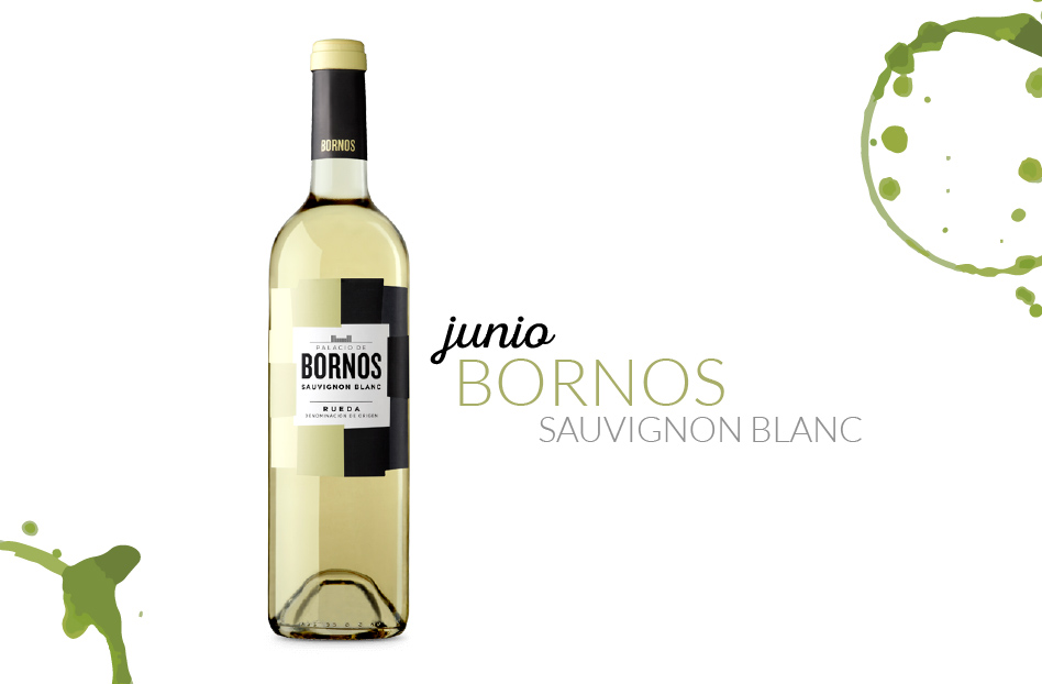Junio: Bornos Sauvignon Blanc