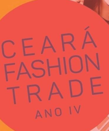Ceará Fashion Trade 2019 - Moda e negócios na mesma passarela