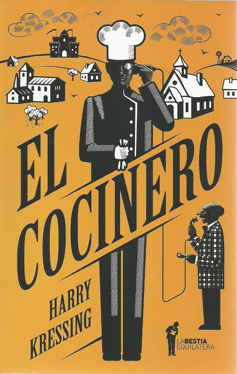 harry-kressing-el-cocinero-la-bestia-equilatera-2014-20507-MLA20191654357_112014-F