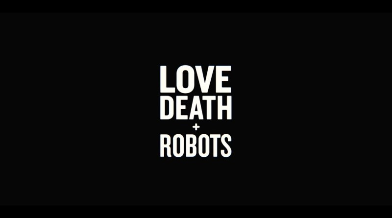 PRIMER TEASER DE LOVE DEATH AND ROBOTS