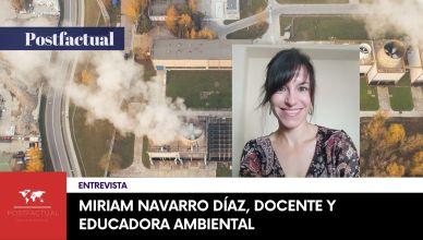 Miriam Navarro Díaz nos habla sobre cómo se educa en la ESO sobre el cambio climático