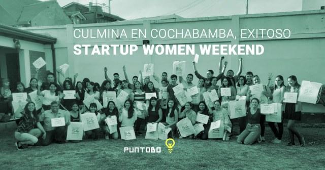 Culmina exitoso Startup Weekend en Cochabamba dedicado a empoderamiento de mujeres