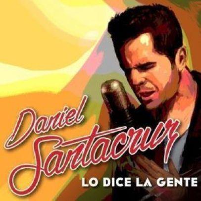 Daniel SantaCruz lo dice la gente