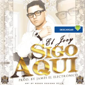 El Joey - Sigo Aqui (Bachata)