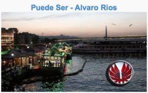 Alvaro Rios Puede Ser