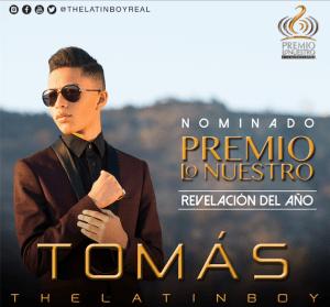 Tomas The Latin Boy Nominacion Premios Lo Nuestro