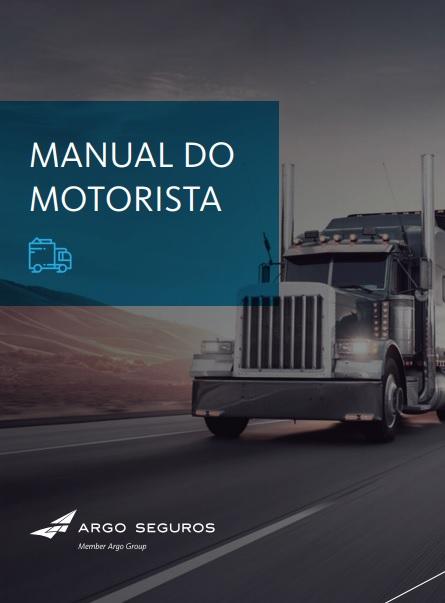 """Argo Seguros desenvolve """"Manual do Motorista"""" para reduzir acidentes com caminhões nas estradas"""