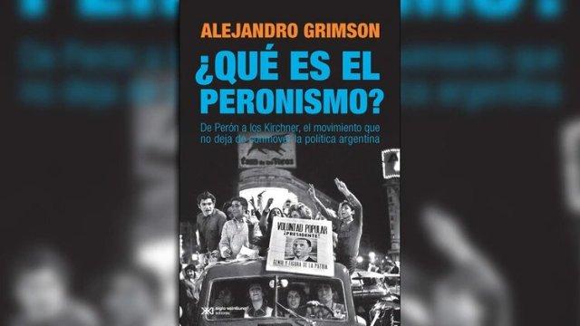 Libro-tapa-Grimson.-Que-es-el-peronismo