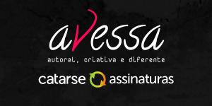Avessa - autoral, criativa e diferente / catarse assinaturas