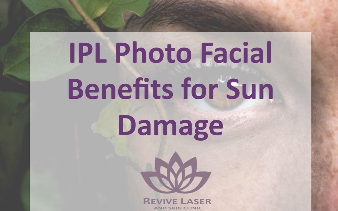 IPL Photo Facial Benefits for Sun Damage
