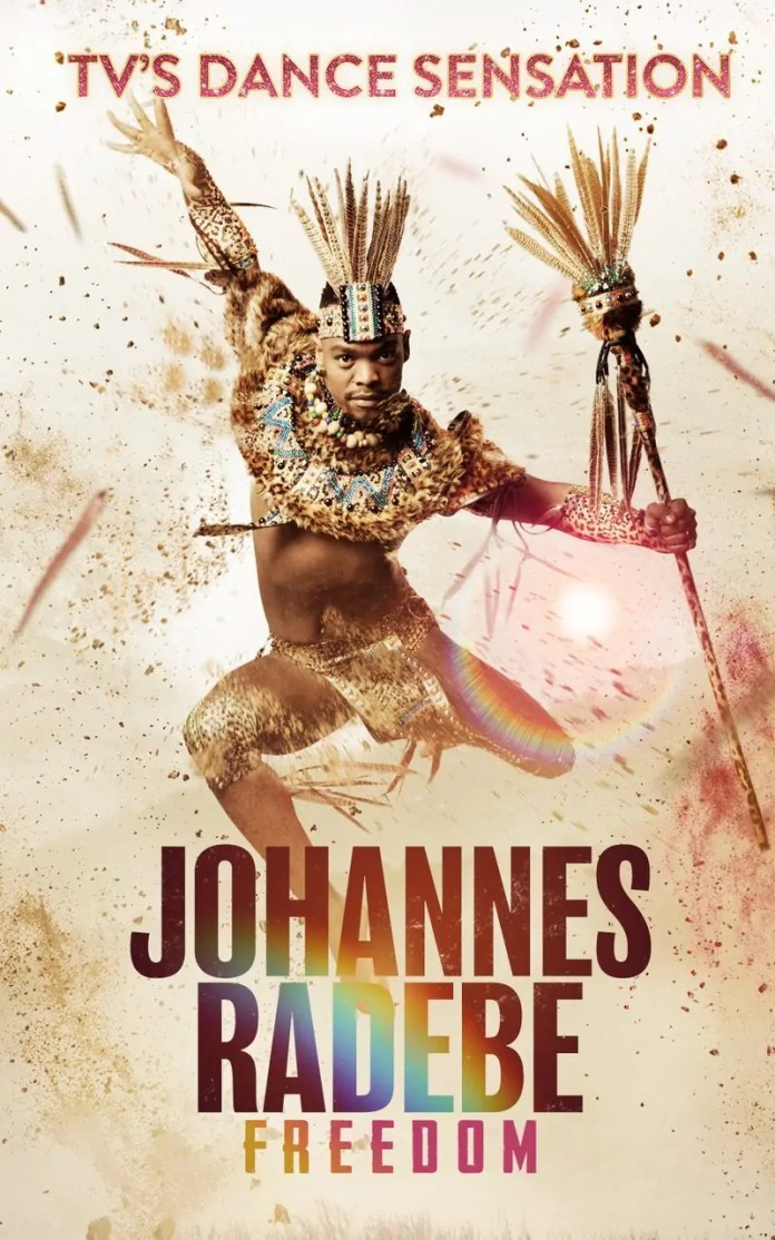 TV dance sensation Johannes Radebe presents his first UK Tour, Johannes Radebe: Freedom