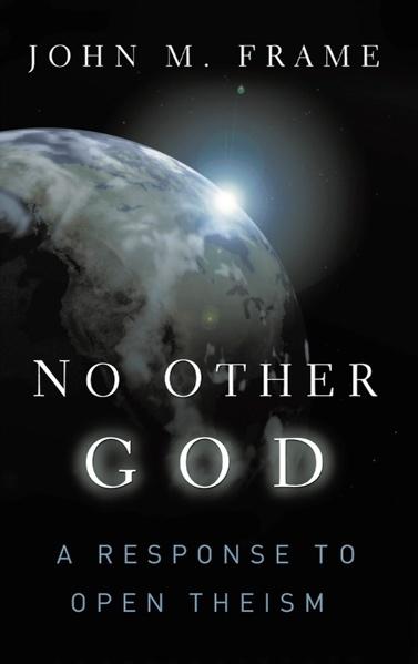 Frame's No Other God