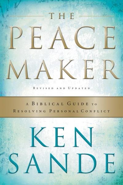 Ken Sande's The Peacemaker
