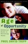 Paul David Tripp's Age of Opportunity