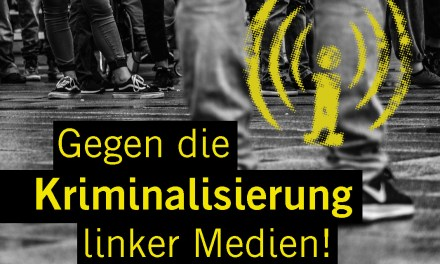 """Solidarität mit dem linken Medienportal """"linksunten indymedia"""""""