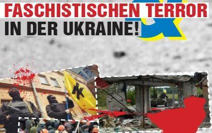 Gegen imperialistische Kriegshetze und faschistischen Terror in der Ukraine!