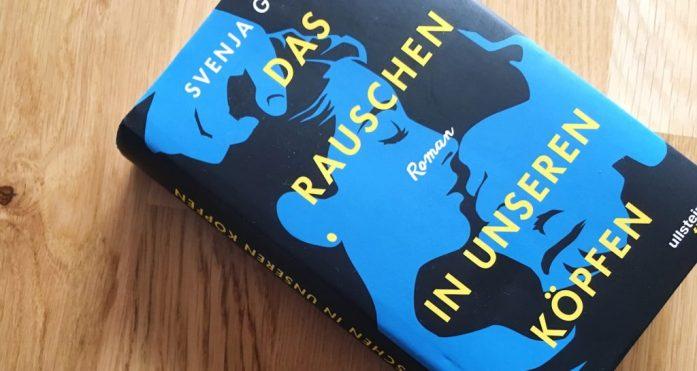 Ullstein Fünf - Das Rauschen in unseren Köpfen von Svenja Gräfen