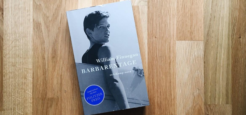 Barbarentage von William Finnegan