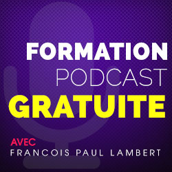 Cours Podcast Gratuit | RevolutionDigitale.fr