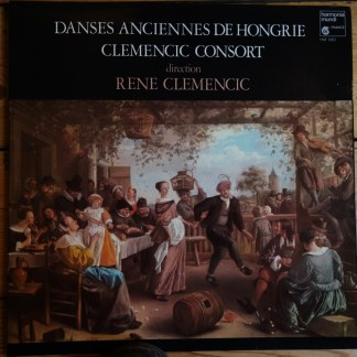 HM 1003 Dances Anciennes De Hongrie / Clemencic Consort