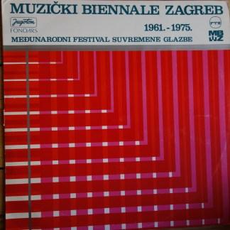 Muzički Biennale Zagreb 1961.-1975. (Međunarodni Festival Suvremene Glazbe