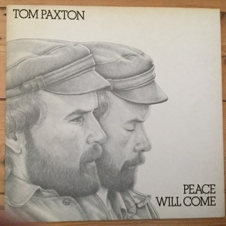 K44182 Tom Paxton Peace Will Come
