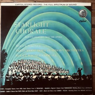 SP 8390 Starlight Chorale Famous Opera Choruses