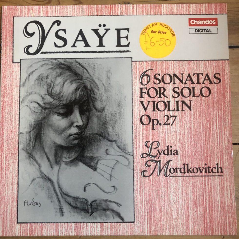 ABRD 1286 Ysaÿe 6 Sonatas For Solo Violin / Lydia Mordkovich