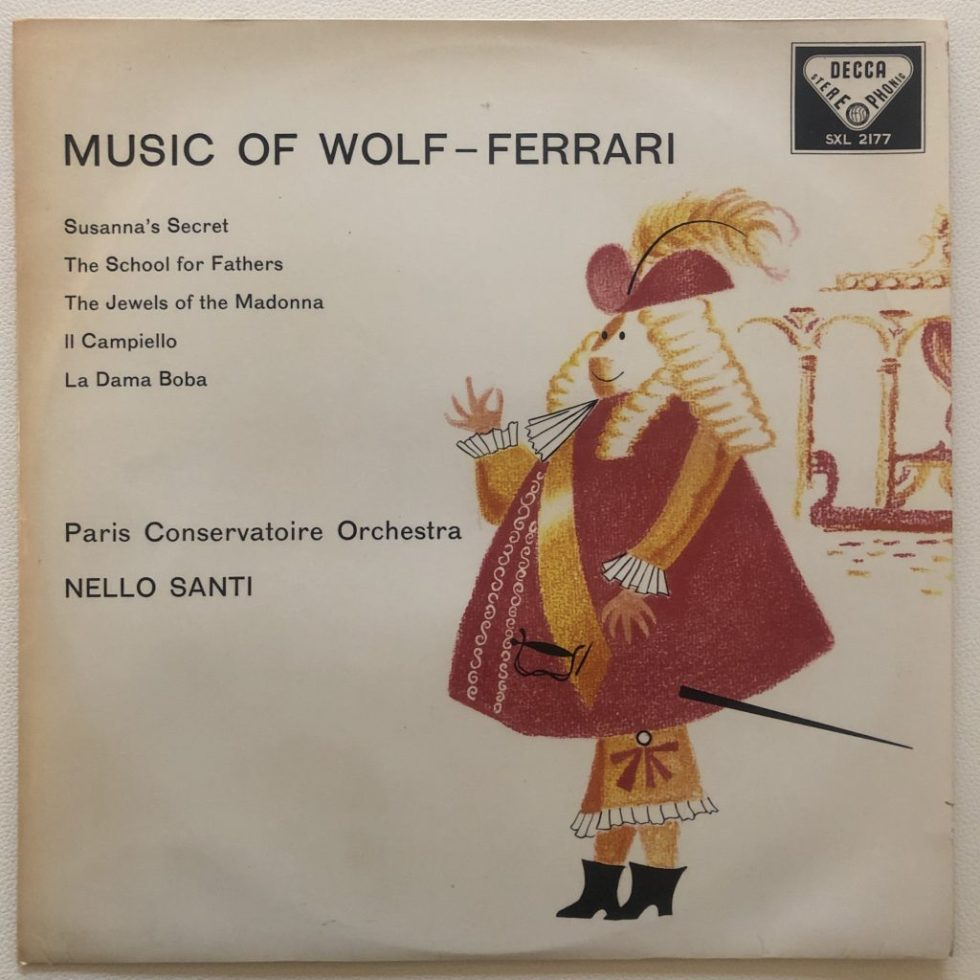 SXL 2177 Music of Wolf-Ferrari / Santi