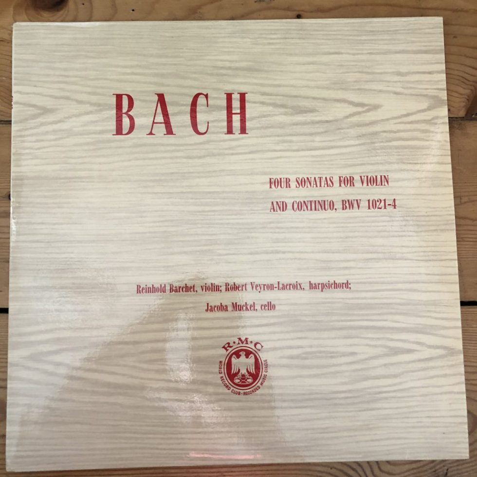 CM 47 Bach 4 Sonatas For Violin and Continuo BWV 1021-4 / Reinhold Barchet