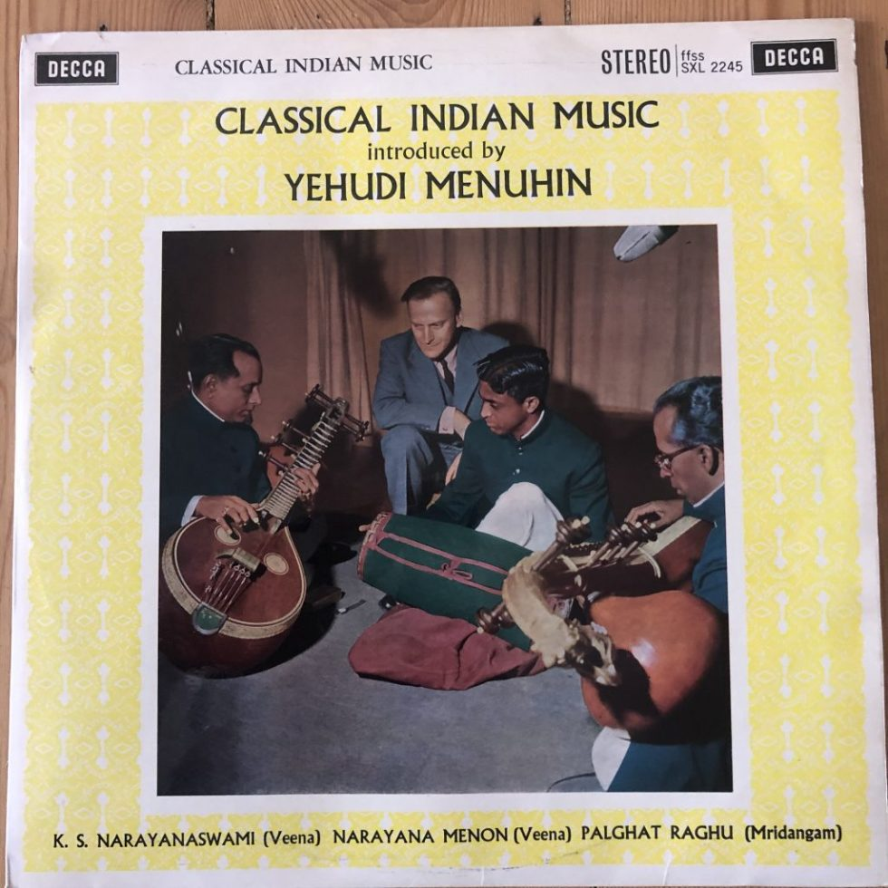 SXL 2245 Classical Indian Music introduced by Yehudi Menuhin W/B
